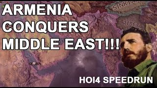 UNTHINKABLE!!! ARMENIA CONTROLS Most of The MIDDLE EAST AND INDIA!!!! (HOI4 SPEEDRUN)