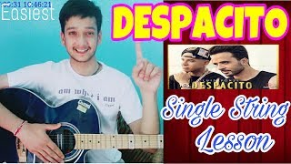 DESPACITO-Single String🙋Guitar Tabs Lesson  Easiest Guitar Lessons For Beginners