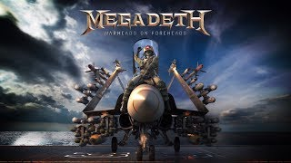 Megadeth - WARHEADS ON FOREHEADS is OUT NOW!