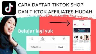 CARA DAFTAR TIKTOK SHOP DAN TIKTOK AFFILIATE TERNYATA MUDAH BANGET!! screenshot 3
