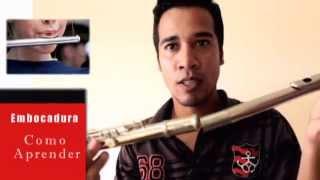 Embocadura de Flauta Transversal - Aula Aprender - 01