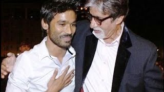 Amitabh taught me good habits - Dhanush