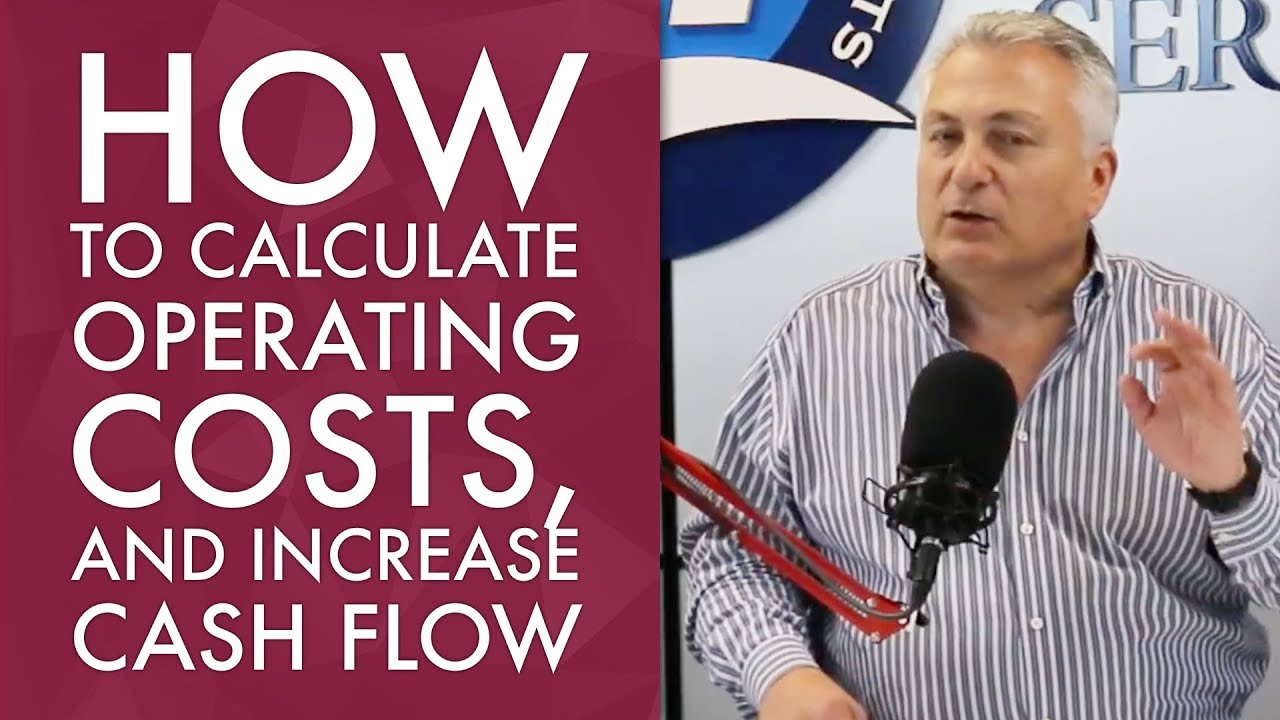 How To Calculate Operating Costs, and Increase Cash Flow
