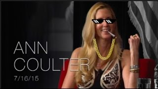 Ann Coulter Thug Life Compilation 1