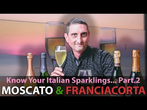 wine article Franciacorta Moscato  Other Unique Italian Sparkling Wines  The Fine Bubblies Of Italy Part 2