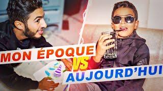 MON ÉPOQUE VS AUJOURD