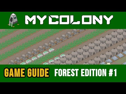 My Colony: Base building guide on the forest planet | Part 1