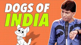 Best of Raju Srivastava - Dogs of India | Comedy Munch