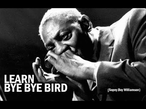 Learn e e Bird on Harmonica  Sonny Boy Williamson