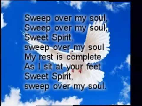 Sweep Over My Soul