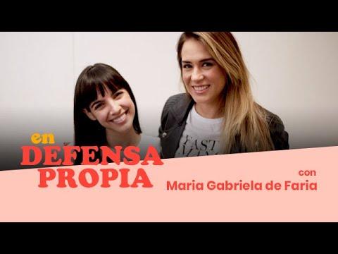 En Defensa Propia | Episodio 39 con Maria Gabriela de Faria | Erika de la Vega