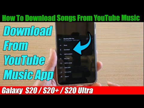 Galaxy S20/S20+: How to Download Songs From YouTube Music