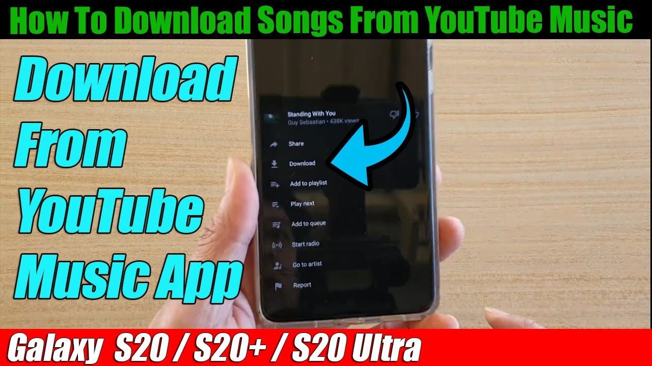 Galaxy S9/S9+: How to Download Songs From YouTube Music