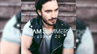 liam summers close 2u original radio edit hq