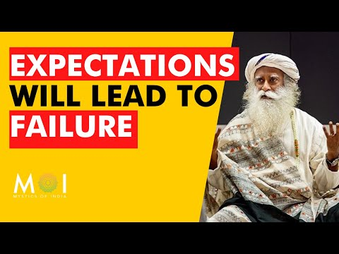 Sadhguru - Why You Should Not Have Expectations From Anyone | Mystics of India