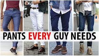 5 Pants Every Guy Needs in His Wardrobe | Men