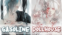 gasoline dollhouse nightcore melanie martinex - Free Music