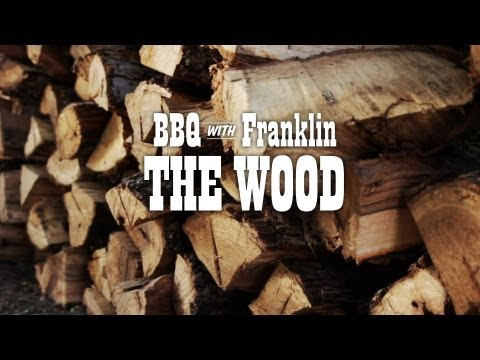 BBQ with Franklin: The Wood
