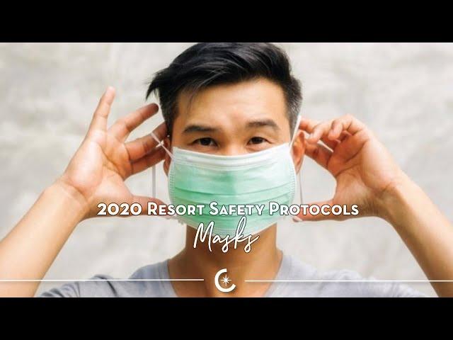 2020 VACAYA Resort Safety Protocols – Masks