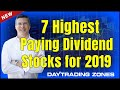 7 Best PAYING DIVIDEND STOCKS FOR 2019