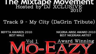 My City (DaGrin Tribute) - The Mixtape Movement vol 1 (TMM) - Mo eazy