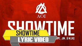 Aoi - SHOWTIME (feat. Alasipe , JIN , & M.I.N) [ Lyric ]