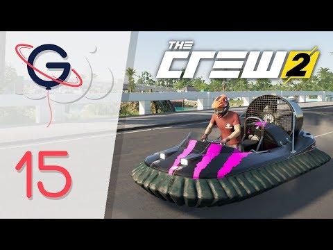 THE CREW 2 FR #15 : On débloque l'aéroglisseur !