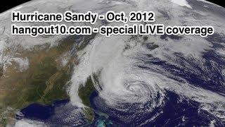 Hurricane Sandy LIVE coverage - hangout10 Show and more!
