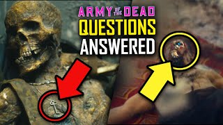 ARMY OF THE DEAD Explained: The Biggest WTF Questions Answered | Timeloop, Robot Zombies, UFO & More
