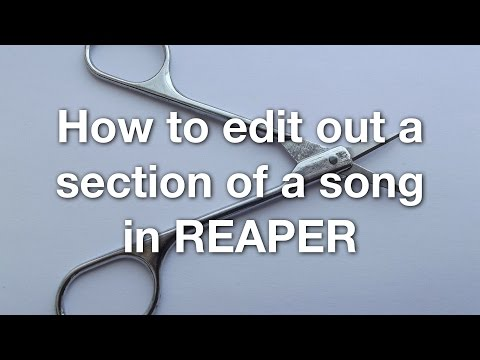 How to edit out a section of a song in REAPER