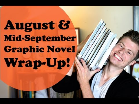 AUGUST & MID-SEPTEMBER GRAPHIC NOVEL WRAP-UP | 2015