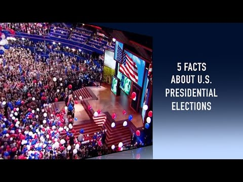 5 Facts about the U.S. Presidential Elections