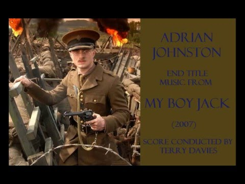 Adrian Johnst: music from My Boy Jack 2007