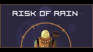 Risk of Rain: Beginner