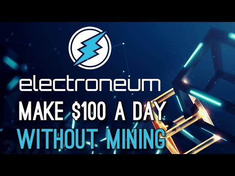 How To Earn $100 A Day In Crypto Without Mining | Electroneum's AnyTask