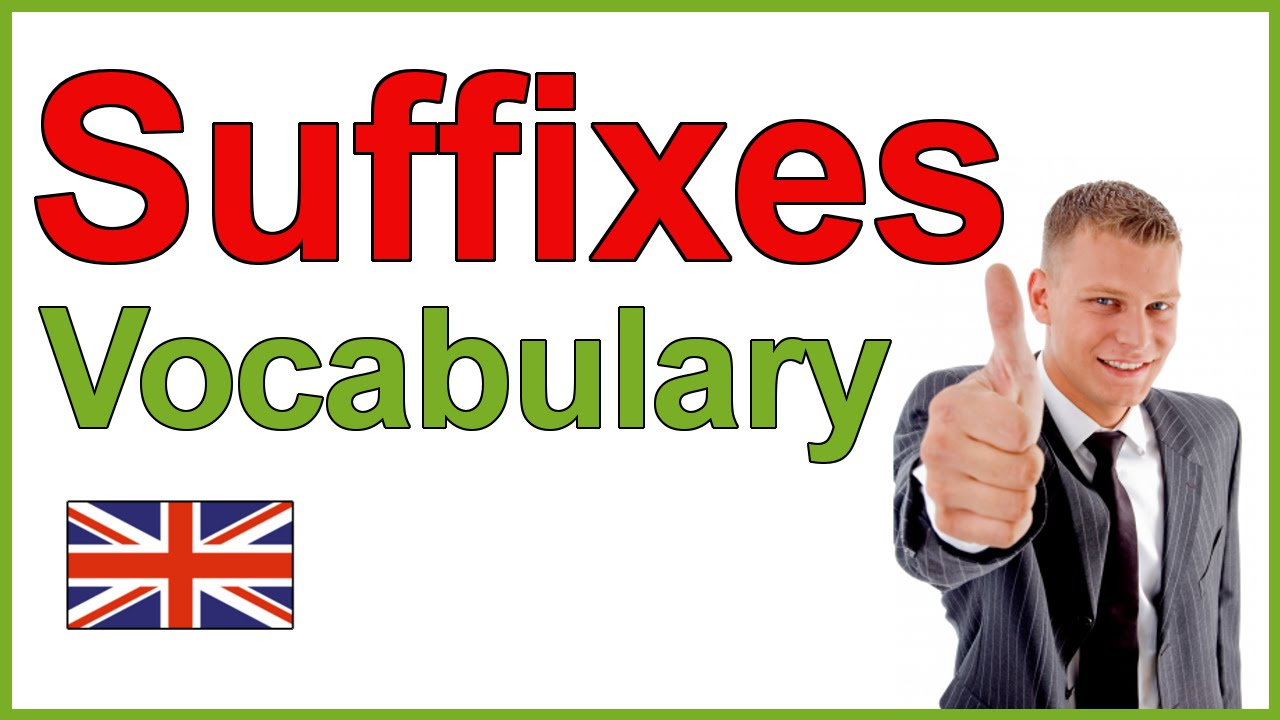 Download English Suffixes   Learn English Vocabulary
