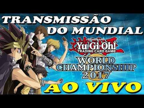 TRANSMISSÃO WORLD CHAMPIONSHIP COM COMENTÁRIOS EM PORTUGUÊS -BR- YU GI OH! DUEL LINKS
