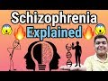 Schizophrenia Explained in Detail [HINDI]