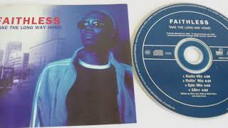 Faithless - Take the long way home - HQ Audio