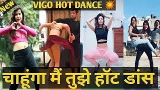 Chahunga Main Tujhe Hot Dancen new Vigo TIKTOK VIDEO very Hot Dance