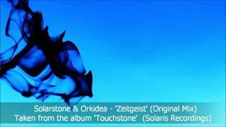 Solarstone & Orkidea - Zeitgeist (OriginalMix) (Solaris Recordings)