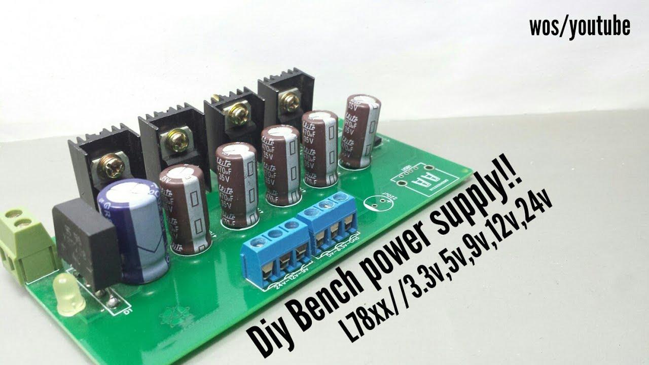 DIY-Bench power supply with 78xx (24v,12v,9v,5v,3 3v )Easily make at home