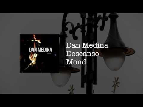 Dan Medina - Descanso