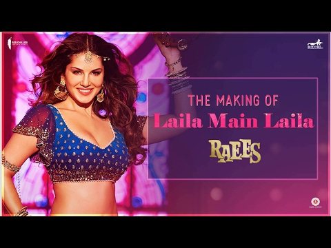Raees | Making of Laila Main Laila  | Sunny Leone, Shah Rukh Khan