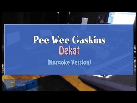 Download Pee Wee Gaskin - Dekat KARAOKE TANPA VOCAL Mp4 baru