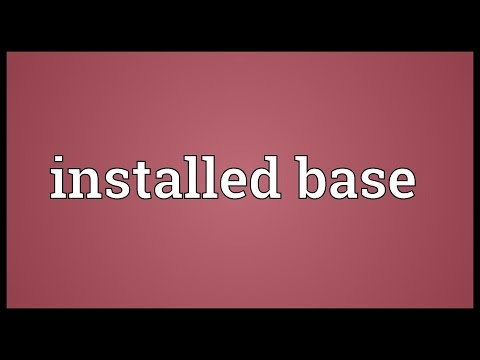 Installed base Meaning