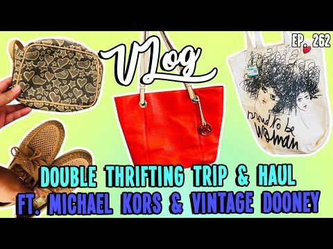 DOUBLE THRIFTING TRIP & HAUL FT. MICHAEL KORS & VINTAGE DOONEY | LETS GO THRIFTING | VLOG EP. 262