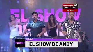 El Show De Andy ? Cronica TV ? Vamos A Pasarla Bien- 3-2-2018