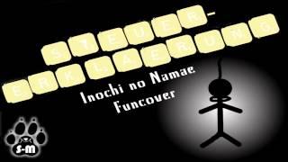 Steuererklärung - Inochi no Namae (Funcover)