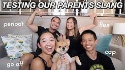 TESTING OUR PARENTS SLANG | Nicole Laeno